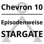 Chevron 10 - Episodenweise STARGATE